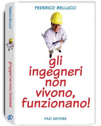 Libri: Gli ingegneri non vivono,funzionano.