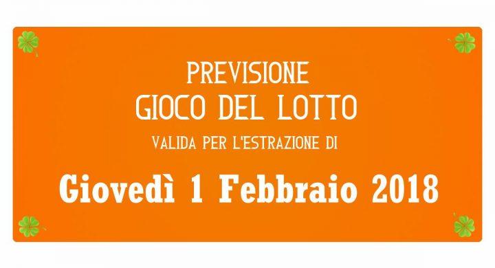 Previsione Lotto 1 Febbraio 2018