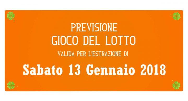 Previsione Lotto 13 Gennaio 2018
