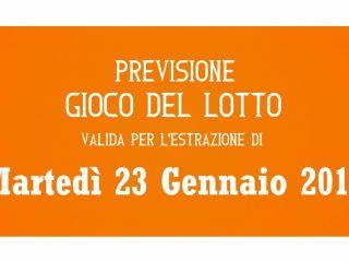 Previsione Lotto 23 Gennaio 2018
