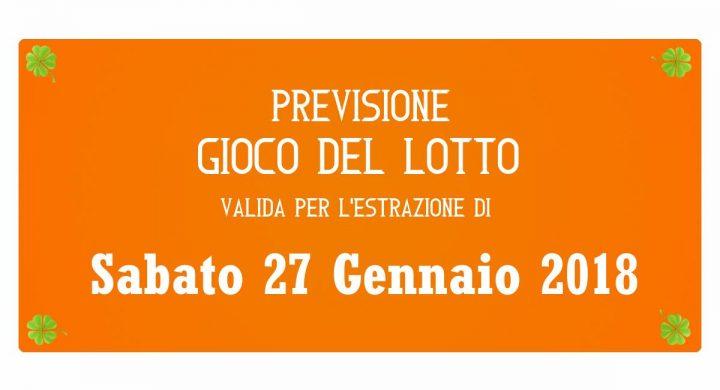 Previsione Lotto 27 Gennaio 2018