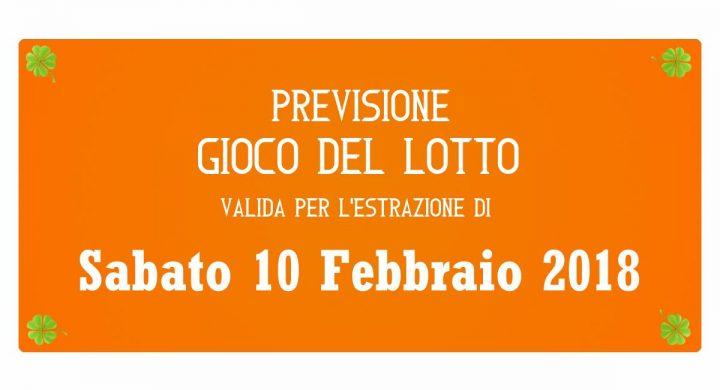 Previsione Lotto 10 Febbraio 2018
