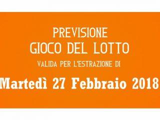 Previsione Lotto 27 Febbraio 2018