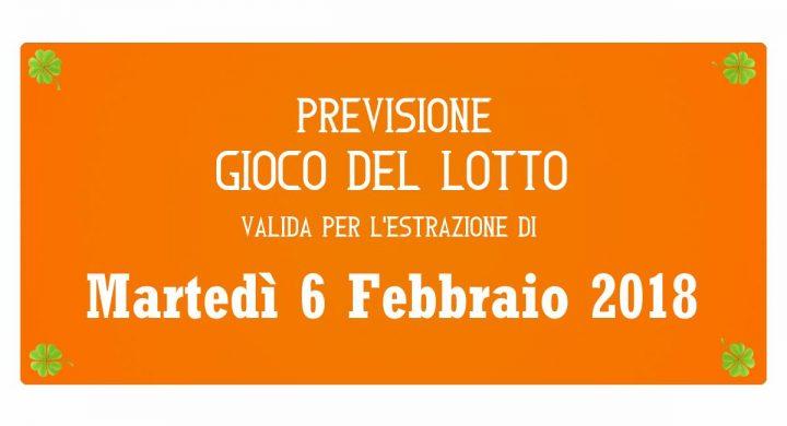 Previsione Lotto 6 Febbraio 2018