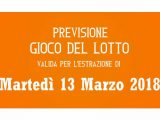 Previsione Lotto 13 Marzo 2018
