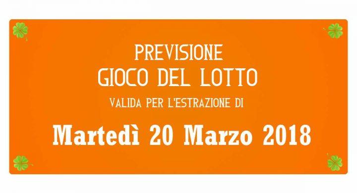 Previsione Lotto 20 Marzo 2018