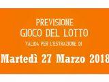 Previsione Lotto 27 Marzo 2018