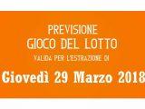 Previsione Lotto 29 Marzo 2018