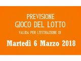 Previsione Lotto 6 Marzo 2018