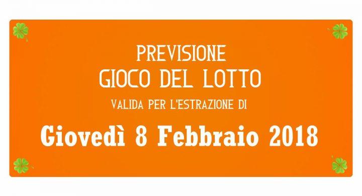 Previsione Lotto 8 Febbraio 2018