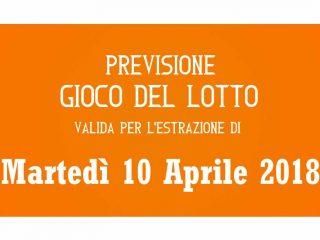 Previsione Lotto 10 Aprile 2018