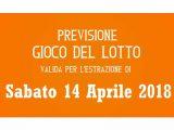 Previsione Lotto 14 Aprile 2018