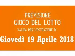 Previsione Lotto 19 Aprile 2018