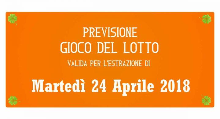 Previsione Lotto 24 Aprile 2018