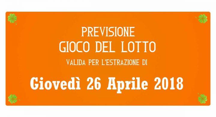 Previsione Lotto 26 Aprile 2018