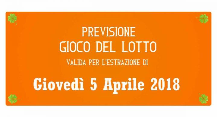 Previsione Lotto 5 Aprile 2018