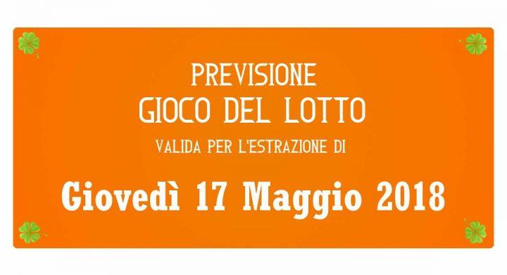 Previsione Lotto 17 Maggio 2018