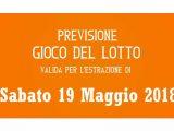 Previsione Lotto 19 Maggio 2018