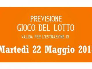 Previsione Lotto 22 Maggio 2018