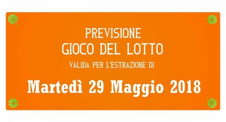 Previsione Lotto 29 Maggio 2018