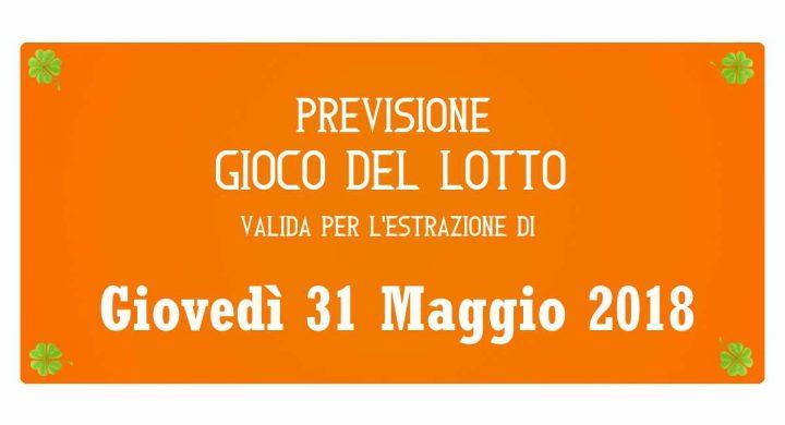 Previsione Lotto 31 Maggio 2018