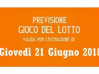 Previsione Lotto 21 Giugno 2018