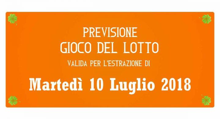 Previsione Lotto 10 Luglio 2018