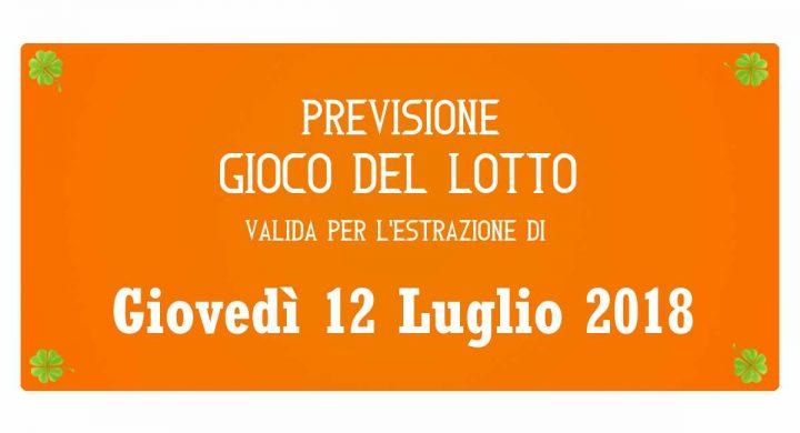 Previsione Lotto 12 Luglio 2018