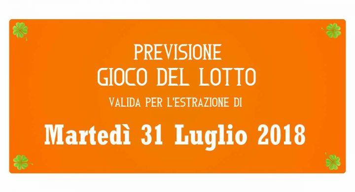 Previsione Lotto 31 Luglio 2018