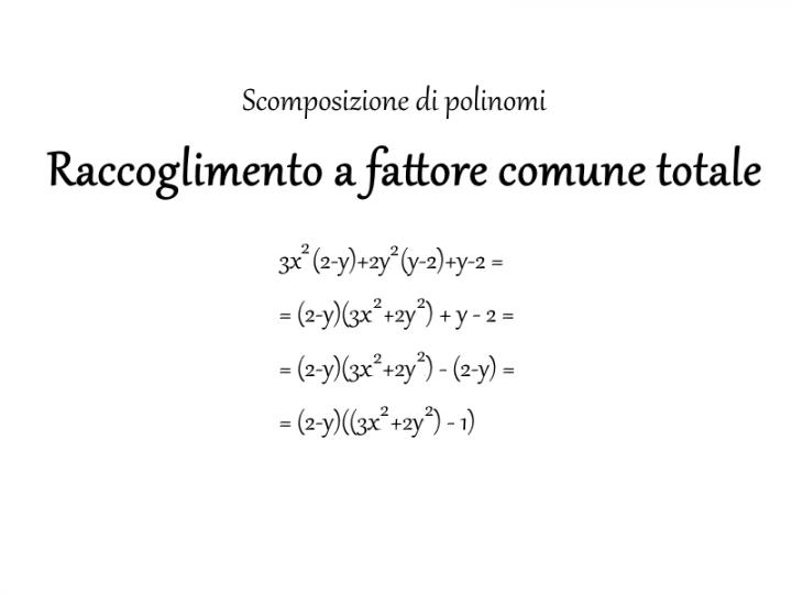 Raccoglimento a fattor comune totale - Matematica