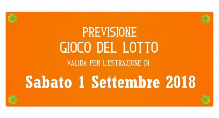 Previsione Lotto 1 Settembre 2018