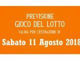 Previsione Lotto 11 Agosto 2018