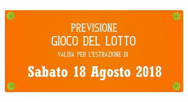 Previsione Lotto 18 Agosto 2018
