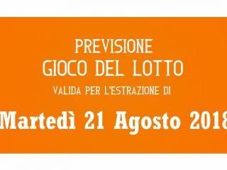 Previsione Lotto 21 Agosto 2018