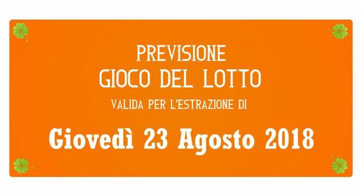 Previsione Lotto 23 Agosto 2018