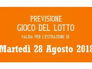 Previsione Lotto 28 Agosto 2018