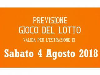 Previsione Lotto 4 Agosto 2018
