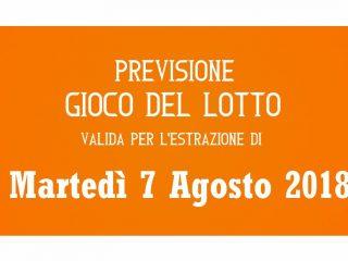 Previsione Lotto 7 Agosto 2018