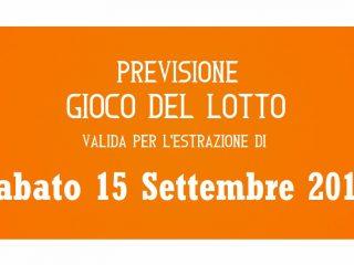 Previsione Lotto 15 Settembre 2018