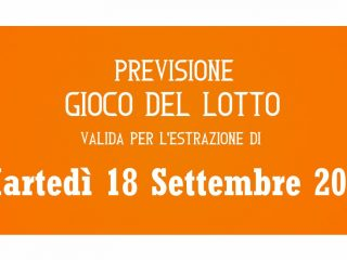 Previsione Lotto 18 Settembre 2018
