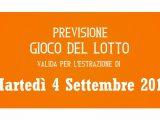 Previsione Lotto 4 Settembre 2018