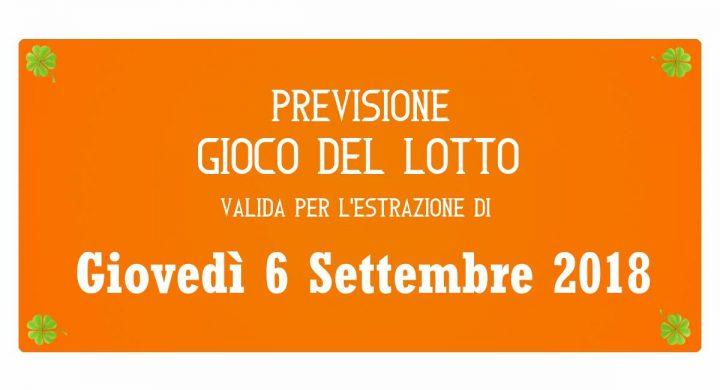 Previsione Lotto 6 Settembre 2018