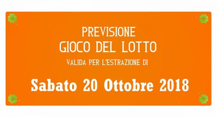 Previsione Lotto 20 Ottobre 2018