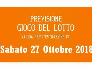 Previsione Lotto 27 Ottobre 2018