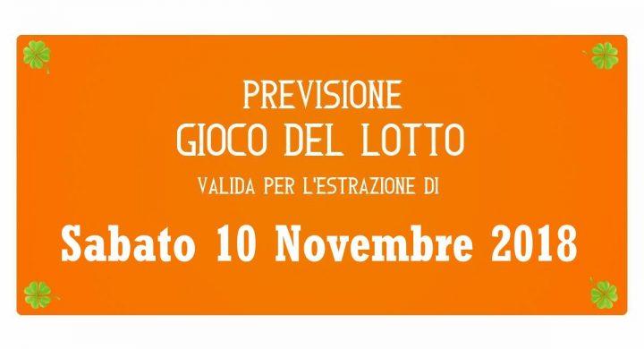 Previsione Lotto 10 Novembre 2018