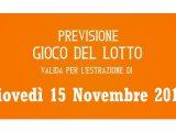 Previsione Lotto 15 Novembre 2018