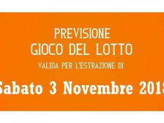 Previsione Lotto 3 Novembre 2018
