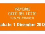 Previsione Lotto 1 Dicembre 2018