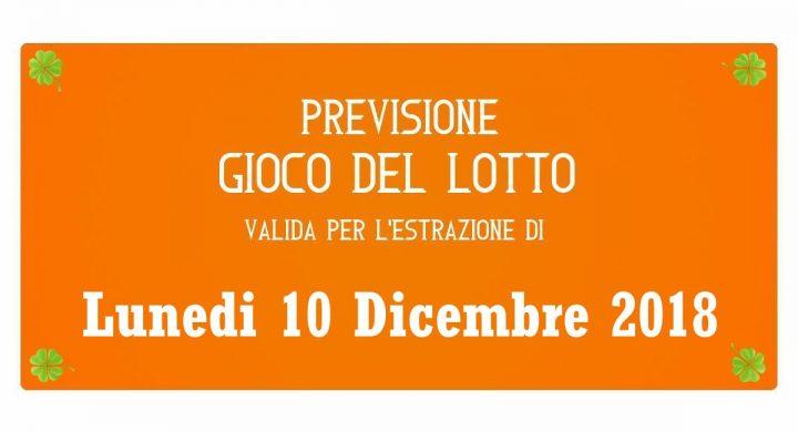 Previsione Lotto 10 Dicembre 2018