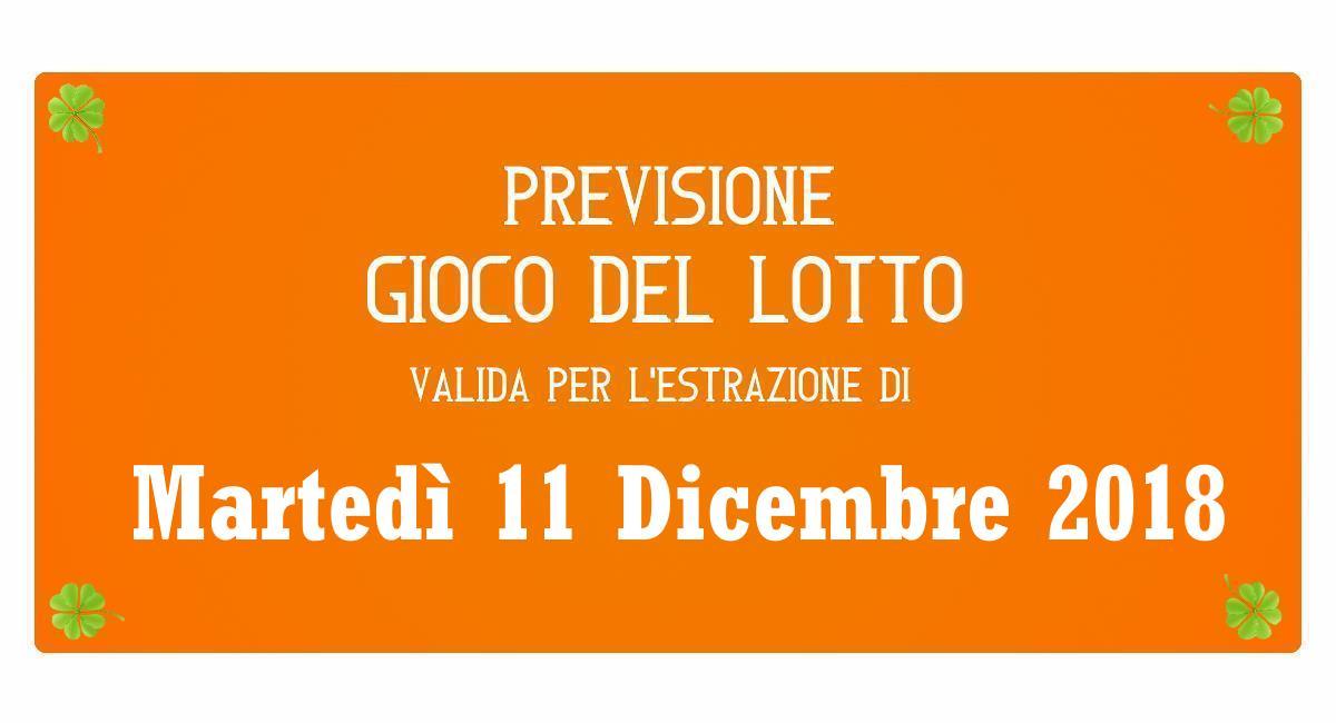 Previsione Lotto 11 Dicembre 2018